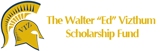 "The Walter ""Ed"" Vizthum Scholarship Fund"